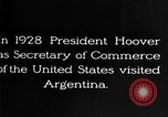 Image of Argentina visit by Secretary of Commerce Herbert Hoover Buenos Aires Argentina, 1928, second 7 stock footage video 65675043508