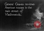 Image of General William S Graves Vladivostok Russia, 1918, second 4 stock footage video 65675053029