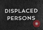Image of displaced persons camps with World War 2 refugees Europe, 1945, second 51 stock footage video 65675056099