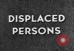 Image of displaced persons camps with World War 2 refugees Europe, 1945, second 57 stock footage video 65675056099