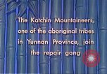 Image of Katchin mountaineers Paoshan China, 1941, second 43 stock footage video 65675060843