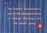 Image of Katchin mountaineers Paoshan China, 1941, second 47 stock footage video 65675060843