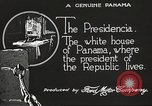 Image of President's house Panama, 1919, second 58 stock footage video 65675060959