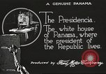 Image of President's house Panama, 1919, second 59 stock footage video 65675060959