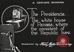 Image of President's house Panama, 1919, second 60 stock footage video 65675060959