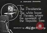 Image of President's house Panama, 1919, second 61 stock footage video 65675060959