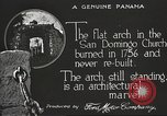 Image of arch of Saint Domingo Church Panama, 1919, second 4 stock footage video 65675060962