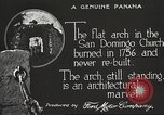 Image of arch of Saint Domingo Church Panama, 1919, second 5 stock footage video 65675060962