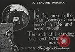 Image of arch of Saint Domingo Church Panama, 1919, second 11 stock footage video 65675060962