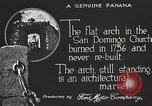Image of arch of Saint Domingo Church Panama, 1919, second 12 stock footage video 65675060962