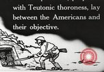 Image of US forces in Meuse-Argonne World War 1 France, 1918, second 8 stock footage video 65675061248