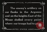 Image of United States battles German forces World War 1 France, 1918, second 30 stock footage video 65675061249