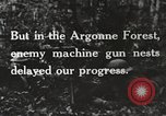 Image of United States troops advance Argonne forest France, 1918, second 22 stock footage video 65675061250
