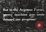 Image of United States troops advance Argonne forest France, 1918, second 26 stock footage video 65675061250