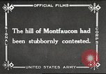 Image of US troops take Montfaucon Hill France, 1918, second 1 stock footage video 65675061251