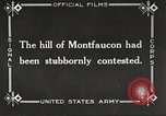 Image of US troops take Montfaucon Hill France, 1918, second 3 stock footage video 65675061251