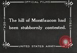 Image of US troops take Montfaucon Hill France, 1918, second 5 stock footage video 65675061251
