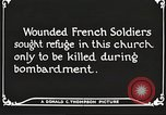 Image of Herbecourt Church France, 1916, second 56 stock footage video 65675061257