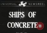 Image of concrete ship Georgia United States USA, 1944, second 1 stock footage video 65675061495