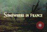Image of United States soldiers France, 1943, second 6 stock footage video 65675062625