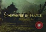 Image of United States soldiers France, 1943, second 7 stock footage video 65675062625