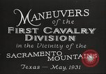 Image of 1st Cavalry Division Texas Sacramento Mountains USA, 1931, second 11 stock footage video 65675062665