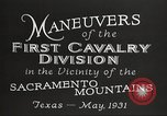 Image of 1st Cavalry Division Texas Sacramento Mountains USA, 1931, second 14 stock footage video 65675062665