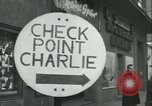 Image of Friedrichstrasse checkpoint Berlin Germany, 1961, second 25 stock footage video 65675063224