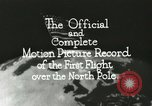 Image of Polar expedition North Pole, 1926, second 10 stock footage video 65675063324