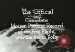 Image of Polar expedition North Pole, 1926, second 15 stock footage video 65675063324