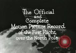 Image of Polar expedition North Pole, 1926, second 17 stock footage video 65675063324