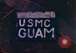 Image of United States Marine Corps Guam Mariana Islands, 1944, second 5 stock footage video 65675063820