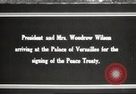 Image of Woodrow Wilson France, 1919, second 1 stock footage video 65675064453
