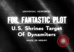Image of plot to blow up U.S. landmarks uncovered United States USA, 1965, second 22 stock footage video 65675070998