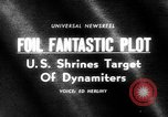 Image of plot to blow up U.S. landmarks uncovered United States USA, 1965, second 23 stock footage video 65675070998