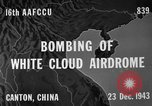 Image of White Cloud airdrome Canton China, 1943, second 4 stock footage video 65675072106