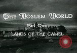 Image of Camels in Muslim lands of  Eurasia and Africa Middle East, 1936, second 16 stock footage video 65675072698