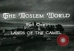 Image of Camels in Muslim lands of  Eurasia and Africa Middle East, 1936, second 17 stock footage video 65675072698