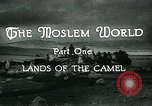 Image of Camels in Muslim lands of  Eurasia and Africa Middle East, 1936, second 18 stock footage video 65675072698