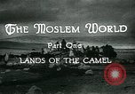 Image of Camels in Muslim lands of  Eurasia and Africa Middle East, 1936, second 19 stock footage video 65675072698