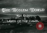 Image of Camels in Muslim lands of  Eurasia and Africa Middle East, 1936, second 20 stock footage video 65675072698