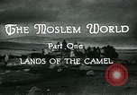 Image of Camels in Muslim lands of  Eurasia and Africa Middle East, 1936, second 21 stock footage video 65675072698
