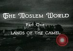 Image of Camels in Muslim lands of  Eurasia and Africa Middle East, 1936, second 24 stock footage video 65675072698