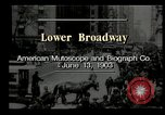 Image of Lower Broadway New York City USA, 1903, second 8 stock footage video 65675073419